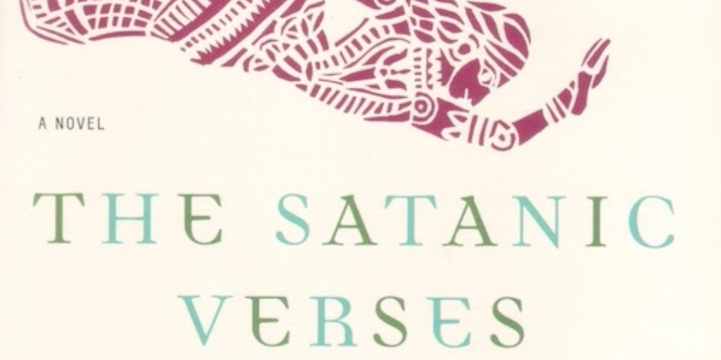 The Satanic Verses | Synopsis, Fatwa, Controversy, & Facts ...