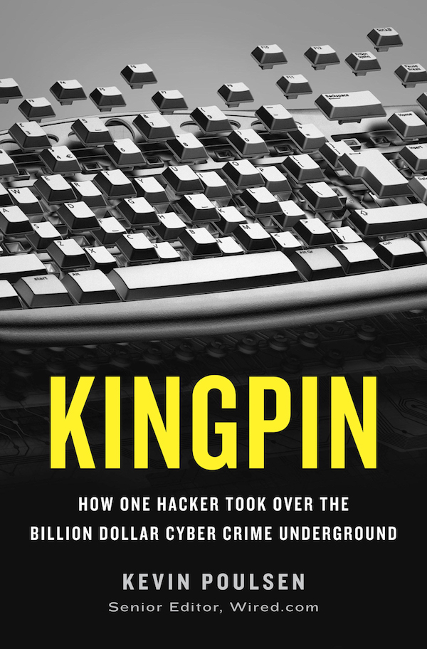 Review - Kingpin: How One Hacker Took Over the Billion-Dollar